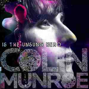 00-colin_munroe-colin_munroe_is_the_unsung_hero-front-2008